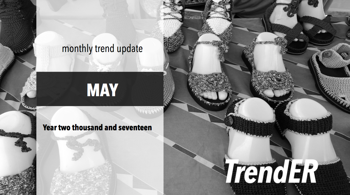 May 2017 Trend Report Trender Insights