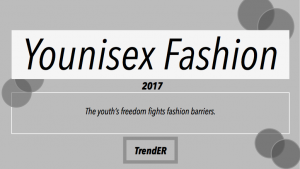 Younisex fashion report Trender Insights