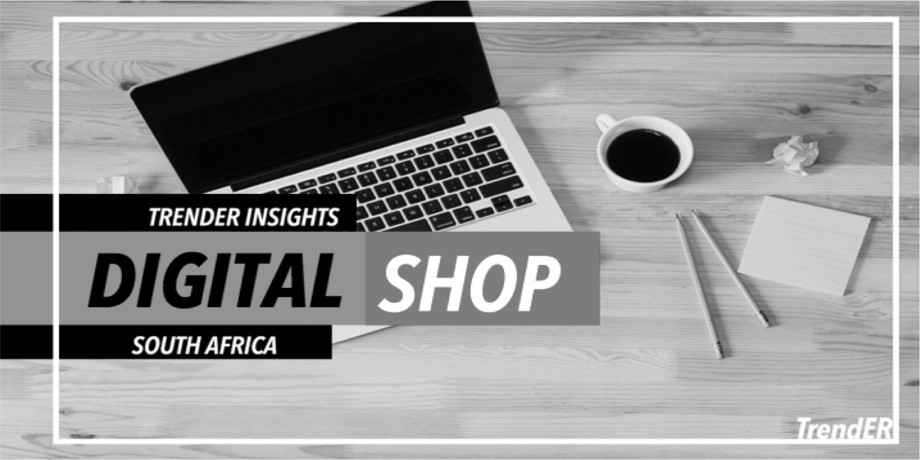 Just Released: Digital Shop Trend Report