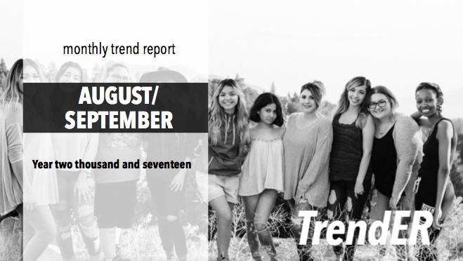 August/September trend report