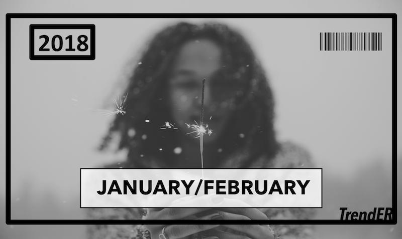 2018 January/February Trend Report